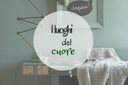 DESIGN TIME #11:I LUOGHI DEL CUORE