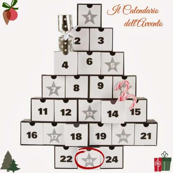 Il calendario dell'avvento:23 dicembre