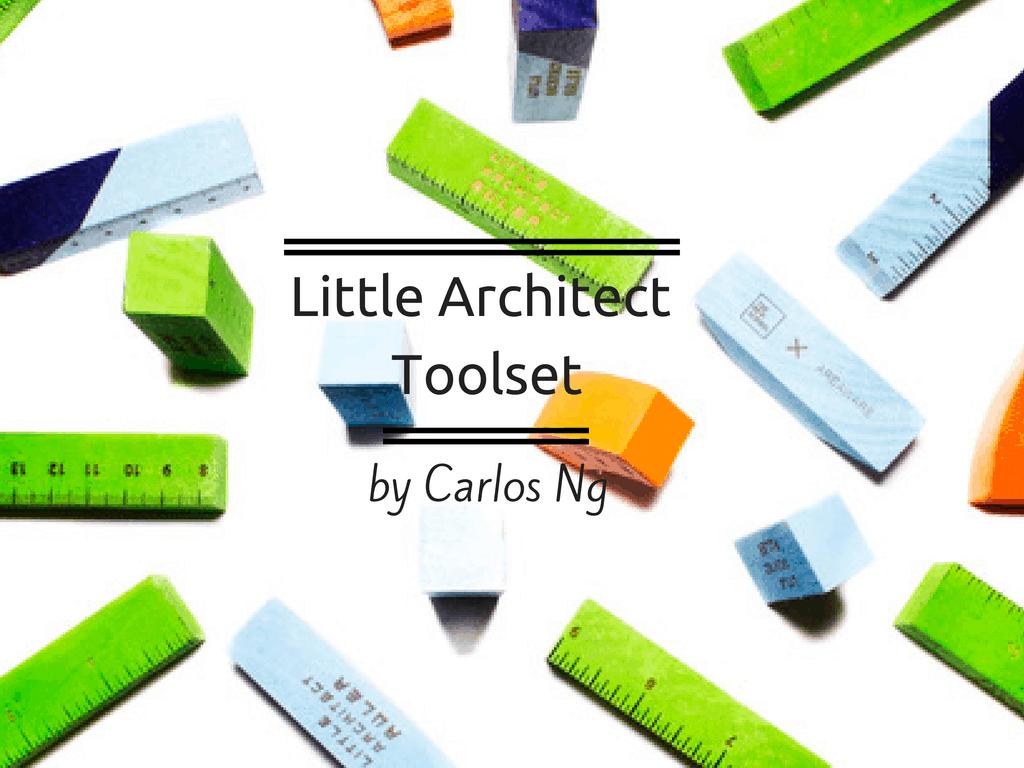 L'oggetto del desiderio della settimana:Little Architect Toolset